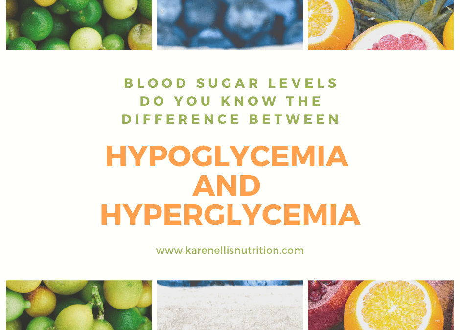 Blood Sugar Levels – do you know the difference between Hyper or Hypoglycemia